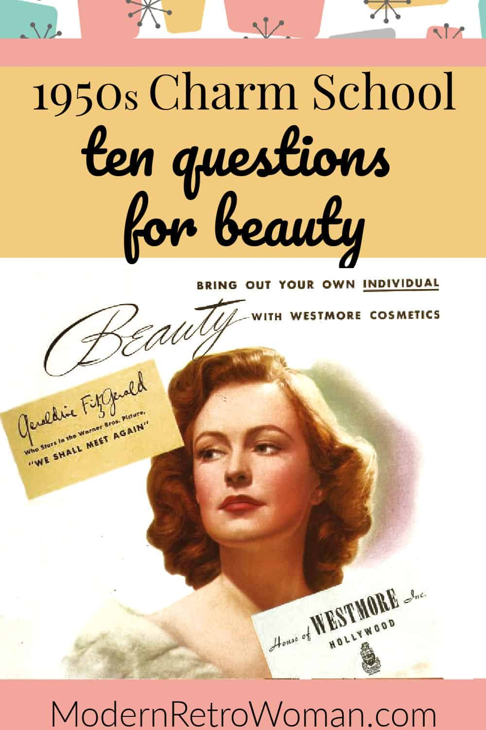 1950s Charm School: Ten Questions for Beauty