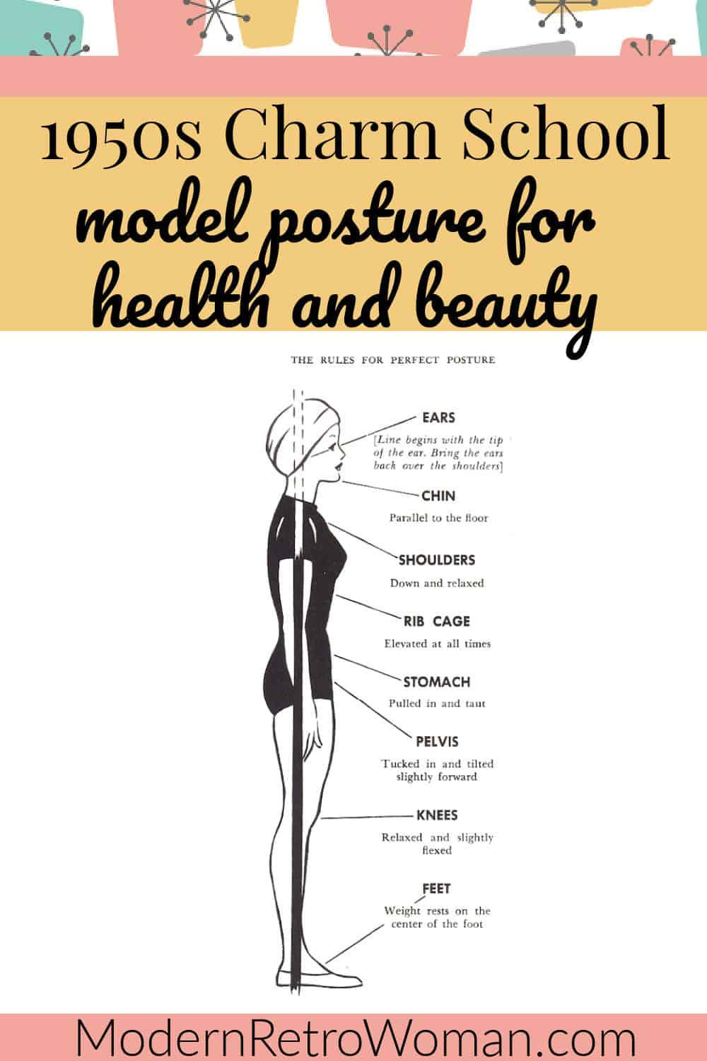 1950s Charm School: Model Posture For Health and Beauty