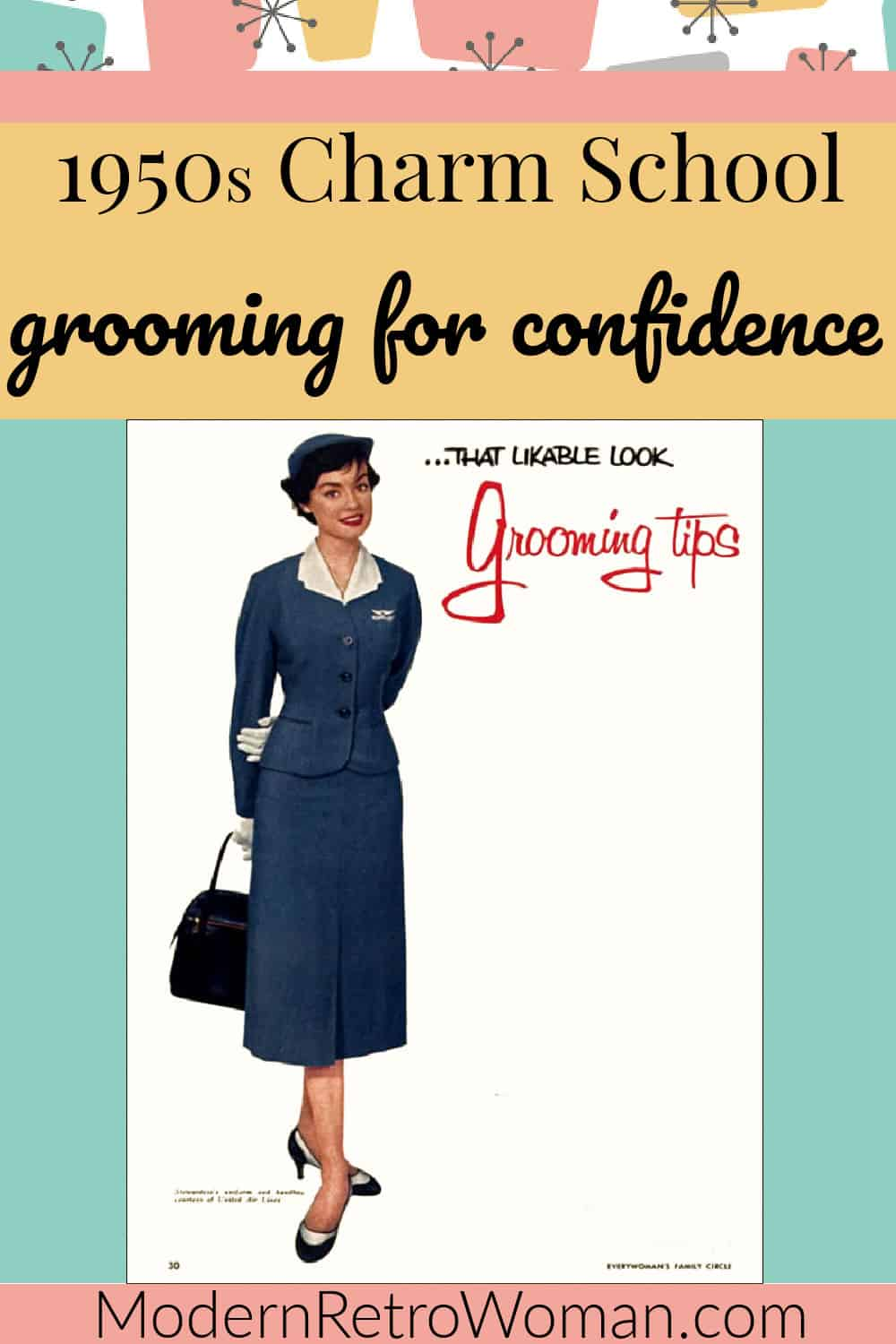 1950s Charm School: Grooming for Confidence
