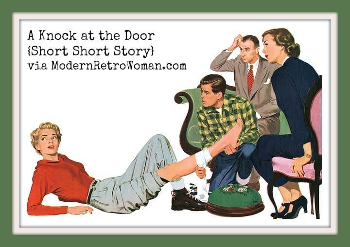 A Knock at the Door {Short Short Story}