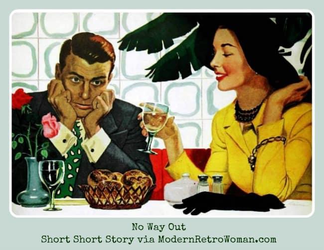 No Way Out {Short Short Story}