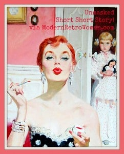Unmasked Short Story inspiration image: Woman putting on lipstick with little girl in the doorway watching; ModernRetroWoman.com