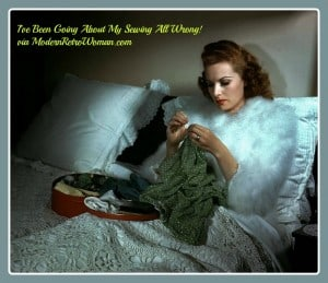 I've Been Going About My Sewing All Wrong! {Glamour Shot of the Day)