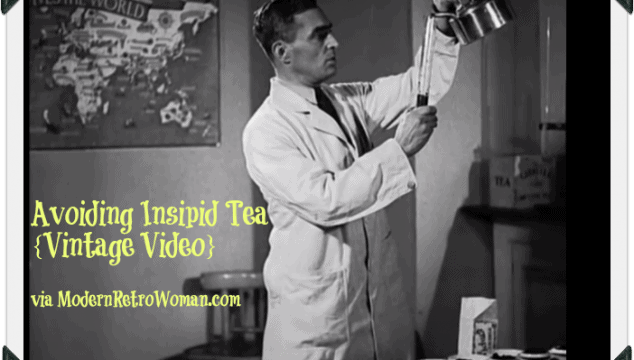 Avoiding Insipid Tea ModernRetroWomancom