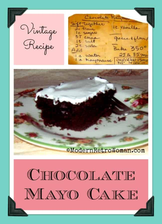 Chocolate Mayonnaise Cake vintage recipe at ModernRetroWoman.com