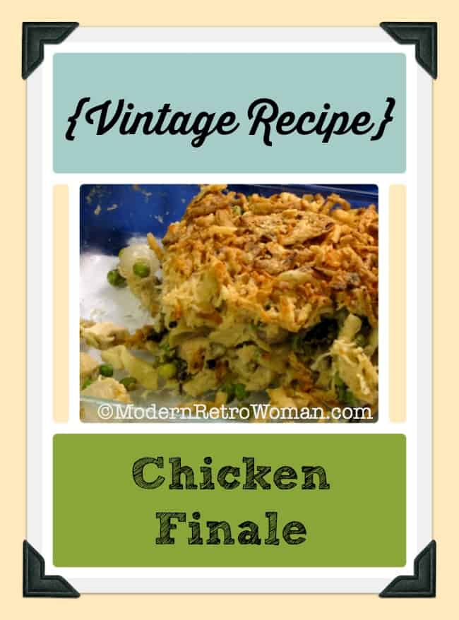 Chicken Finale {Vintage Recipe}