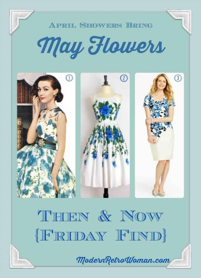 May Flowers Then and Now {Friday Find} ModernRetroWoman.com