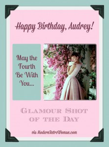 Happy Birthday, Audrey! {Glamour Shot of the Day}