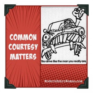Common Courtesy Matters ModernRetroWoman.com
