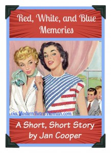 Red White and Blue Memories Jan Cooper Short Story ModernRetroWoman.com