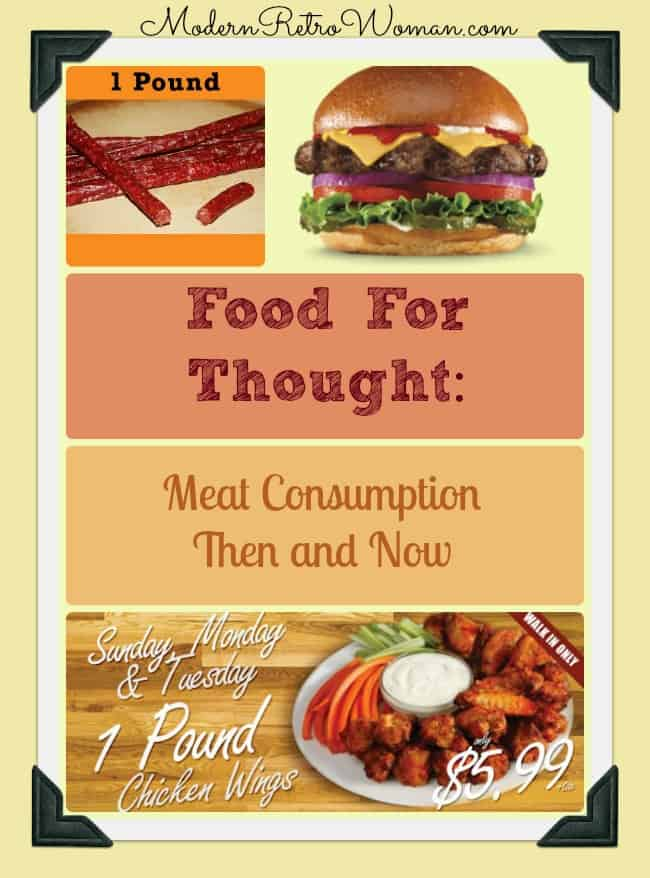 Food for Thought: Meat Consumption Then and Now