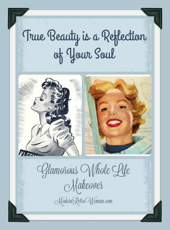 True Beauty is a Reflection of Your Soul - Modern Retro Woman