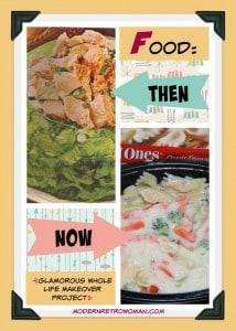Food: Then and Now ModernRetroWoman.com