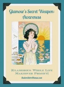 Glamour's Secret Weapon: Awareness ModernRetroWoman.com