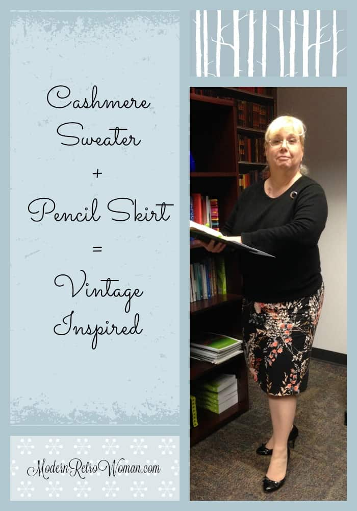 Cashmere Sweater + Pencil Skirt = Vintage Inspired