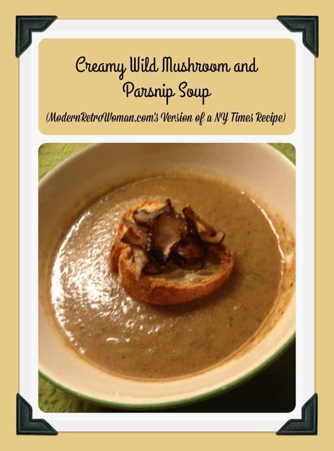 Creamy Wild Mushroom and Parsnip Soup