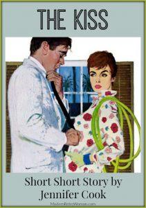 The Kiss Short Story by Jennifer Cook ModernRetroWomancom