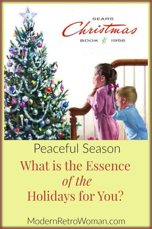 what-is-the-essence-of-the-holidays-for-you-modernretrowomancom
