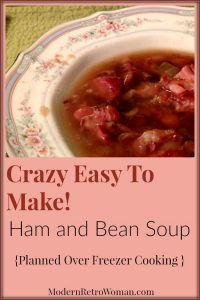 Crazy Easy to Make Ham and Bean Soup ModernRetroWoman.com