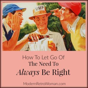 How to Let Go of the Need to Be Right